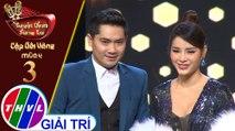 Tuyệt đỉnh song ca - Cặp đôi vàng 2019   Tập 3[1]: Đêm tâm sự - Minh Luân, Phương Trinh Jolie