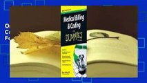 Online Medical Billing and Coding for Dummies  For Full