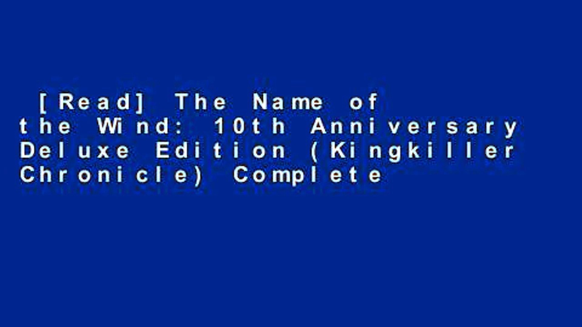 Read The Name Of The Wind 10th Anniversary Deluxe Edition