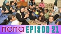Nona (2014)   Episod 21