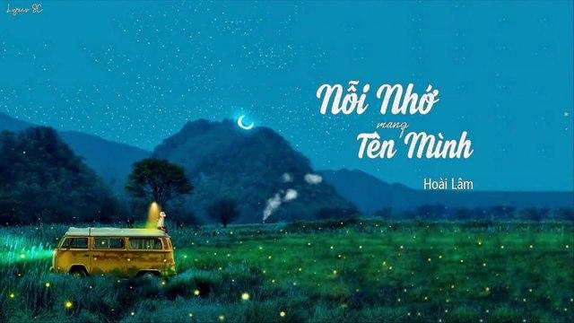 Hoài Lâm - Nỗi Nhớ Mang Tên Mình - MV Lyrics HD