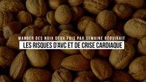 Manger des noix deux fois par semaine réduirait grandement les risques d'AVC et de crise cardiaque
