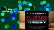 [Doc] Relentless: From Good to Great to Unstoppable