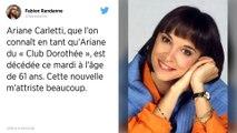 "Ariane Carletti (""Club Dorothée"") est morte"