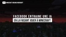 Facebook entraine une intelligence artificielle en la faisant jouer à Minecraft