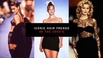 Iconic Hair Trends of the 1990s