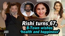 Rishi Kapoor turns 67, B-Town wishes 'health and happiness'