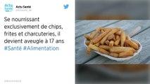 Un jeune Britannique perd la vue et l'ouïe après des années à se nourrir de chips et de frites