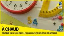 [A CHAUD] La rentrée 2019-2020 des collèges en Meurthe-et-Moselle