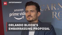 When Orlando Bloom Proposed