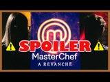 "⚠️SPOILER MasterChef ""A Revanche""   Exclusivo: Lista de participantes + resultado das batalhas"