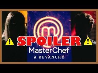 "⚠️SPOILER MasterChef ""A Revanche"" | Exclusivo: Lista de participantes + resultado das batalhas"