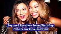 Beyoncé Receives Sweet Birthday Note From Tina Knowles