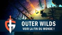 OUTER WILDS   Voir la fin du monde ! ,  GAMEPLAY FR