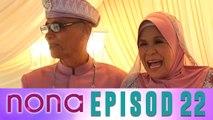 Nona (2014)   Episod 22