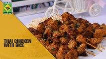 Traditional Thai Chicken with Rice| Evening With Shireen | Masala TV Show | Shireen Anwar