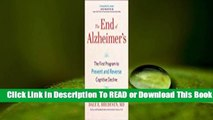 Full E-book The End of Alzheimer's: The First Program to Prevent and Reverse Cognitive Decline
