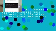 About For Books  Mastering Secured Transactions: UCC Article 9 (Carolina Aademic Press Mastering)