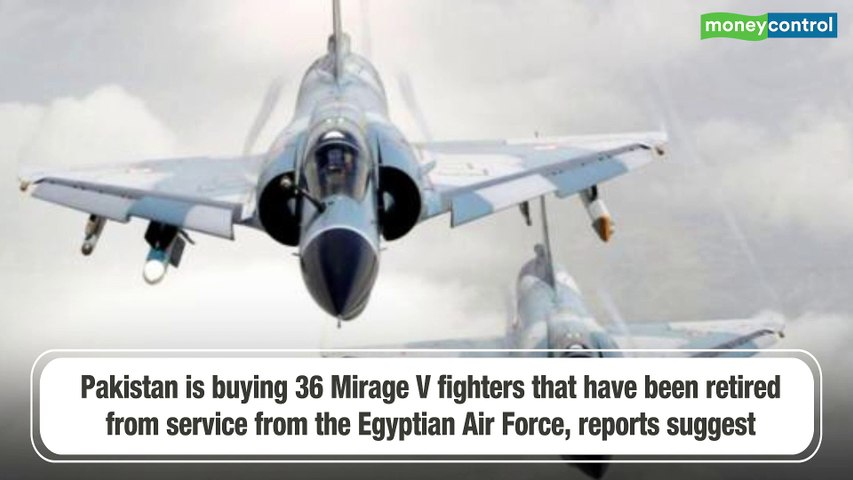 Debt-ridden Pakistan keen to buy 36 'old' Mirage fighter jets