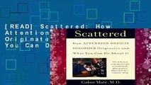 [READ] Scattered: How Attention Deficit Disorder Originates and What You Can Do about It