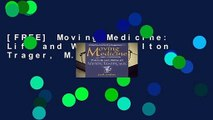 [FREE] Moving Medicine: Life and Work of Milton Trager, M.D.