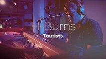 """H-Burns """"Tourists"""""""