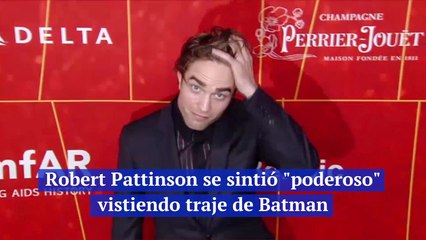 "Robert Pattinson se sintió ""poderoso"" vistiendo traje de Batman"