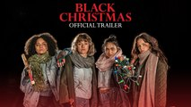 Black Christmas - Official Trailer - Horror Blumhouse