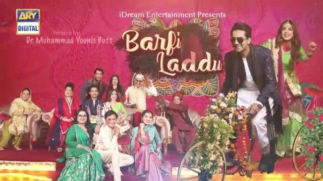Barfi Laddu Ep 15  5th Sep 2019  ARY Digital Drama