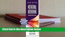 [BEST SELLING]  Motivational Interviewing: Helping People Change