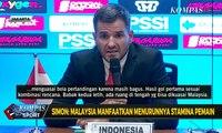 Simon: Malaysia Manfaatkan Menurunnya Stamina Pemain Indonesia