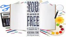 [Read] You Are Free  Be Who You Already Are  For Free