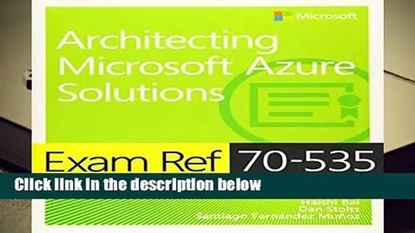 About For Books  Exam Ref 70-535 Architecting Microsoft Azure Solutions  Review