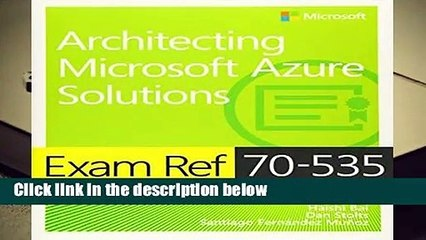 About For Books Exam Ref 70-535 Architecting Microsoft Azure