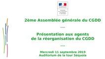 2ème Assemblée générale du CGDD - Présentation de la réorganisation