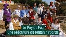 Le Puy du Fou : une réécriture du roman national