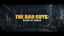 THE BAD GUYS: Reign of Chaos (2019) Trailer VOST-ENG - KOREAN