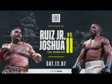 Ruiz vs. Joshua II | London Press Conference