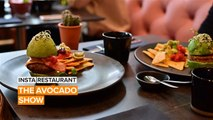 Insta Restaurant : The Avocado Show