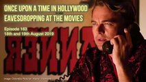 163 Once Upon a Time in Hollywood - Eavesdropping at the Movies