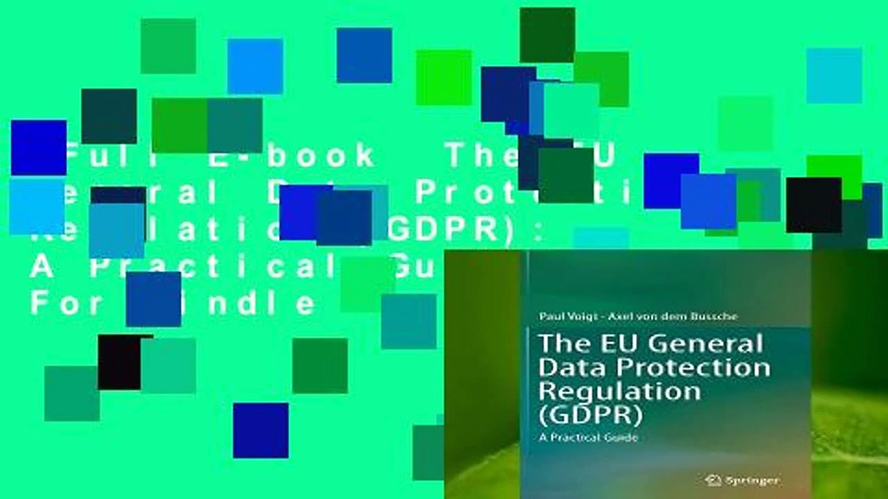 Full E-book  The EU General Data Protection Regulation (GDPR): A Practical Guide  For Kindle