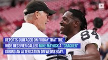 Antonio Brown Denies Calling Raiders GM a 'Cracker'