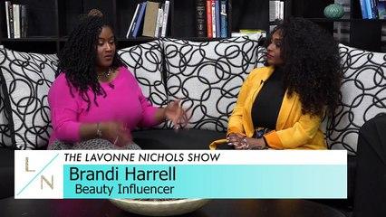 "The Lavonne Nichols Show - Brandi ""brandirell"" Harell"