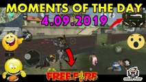 MOMENTS OF THE DAY 04.09.2019 (GARENA FREE FIRE ) TOP GAMING POINT #TgpYT