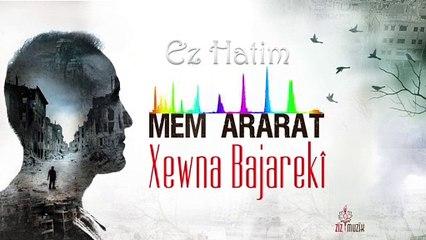 Mem Ararat - Ez Hatim
