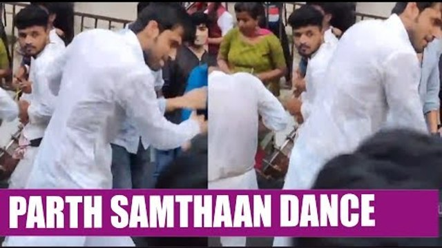 Parth Samthaan dance at Ganpati Visarjan
