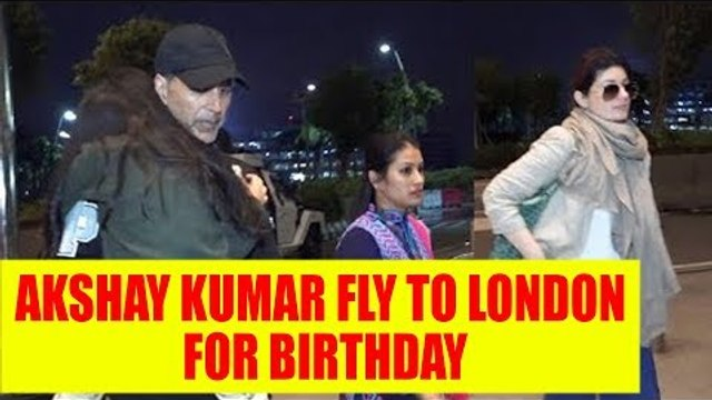 Akshay Kumar fly to London with family for his birthday