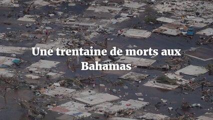 Ouragan Dorian le bilan humain monte à 30 morts aux Bahamas