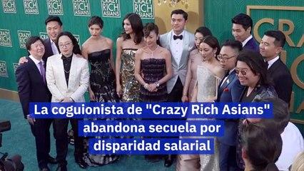 """La coguionista de """"Crazy Rich Asians"""" abandona secuela por disparidad salarial"""