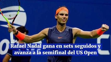 Rafael Nadal gana en sets seguidos y avanza a la semifinal del US Open